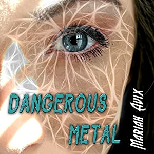 Dangerous Metal Audiobook