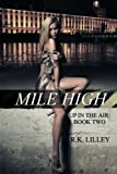 Mile High (Up In The Air) (Volume 2)