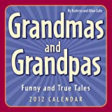Grandmas and Grandpas: Funny and True Tales, Kathryn Zullo and Allan Zullo, 1449404146