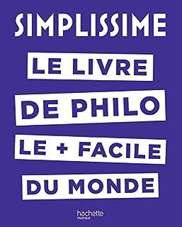 Simplissime : le livre de philo le + facile du monde, André, Jean-Louis