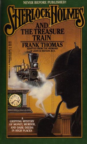 Sherlock Holmes and the Treasure Train