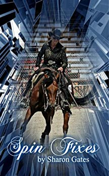 Spin Fixes (Handbooks for Reiners Book 1) by [Gates, Sharon]