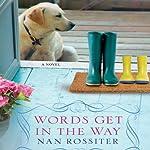 Words Get in the Way | Nan Rossiter