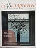 img - for La siempreviva,revista literaria,cuba.numero 18 del 2014.jose kozer errante universal. book / textbook / text book