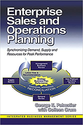 Supply and Resources for Peak Performance Enterprise Sales and Operations Planning Synchronizing Demand