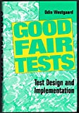img - for Good Fair Tests: For Use in Business and Industry book / textbook / text book