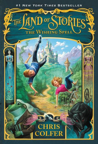 The Land of Stories: The Wishing Spell ()