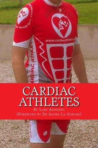 Download Cardiac Athletes: Real Superheroes Beating Heart Disease (Volume 1) pdf