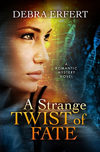 A Strange Twist of Fate by [Erfert, Debra]