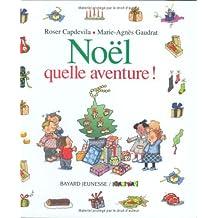 Noël, quelle aventure! Oct 2, 2002