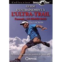 Guide d'entrainement à l'ultra-trail