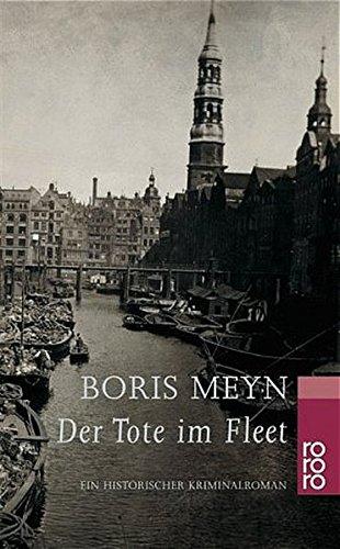 Der Tote im Fleet: Ein historischer Kriminalroman (Familie Bischop ermittelt, Band 1)