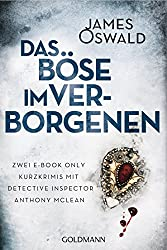 Das Böse im Verborgenen: Zwei E-Book Only Kurzkrimis mit Detective Inspector Anthony McLean (German Edition)