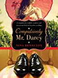 Front cover for the book Compulsively Mr. Darcy by Nina Benneton