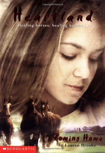 Coming Home (Heartland #1) by Scholastic