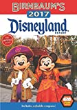 Birnbaum's 2017 Disneyland Resort: The Official Guide (Birnbaum Guides)