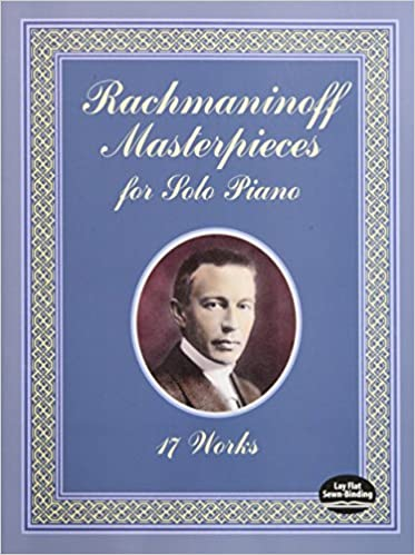 =READ= Rachmaninoff Masterpieces For Solo Piano: 17 Works (Dover Music For Piano). manera almost created media embed track autos