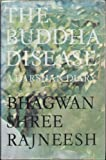 The Buddha Disease, Osho Oshos, 0880500328