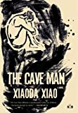 The Cave Man, Xiaoda Xiao, 0982015135