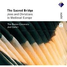 Sacred Bridge: Jews & Christians Medieval Europe