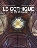 Le Gothique un art de France