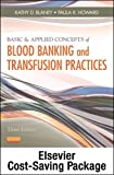 Basic and Applied Concepts of Blood Banking and Transfusion Practices, Blaney, Kathy D. and Howard, Paula R., 0323112811