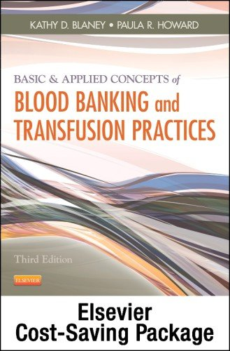 Basic & Applied Concepts of Blood Banking and Transfusion Practices - Elsevier eBook on VitalSource (Retail Access C