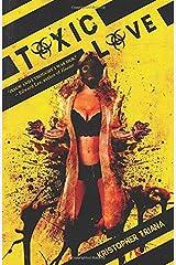 Toxic Love (RedLine) Paperback