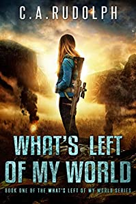 What's Left Of My World by C.A. Rudolph ebook deal