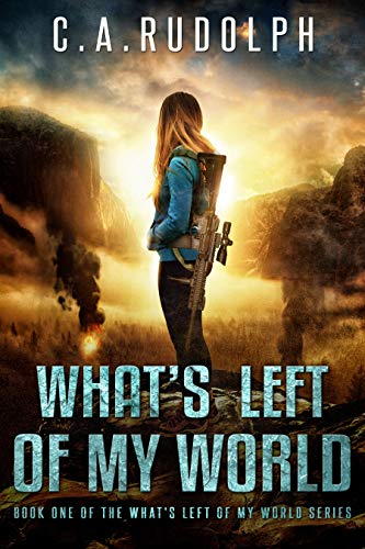 (What's Left of My World: A Story of a Family's Survival )