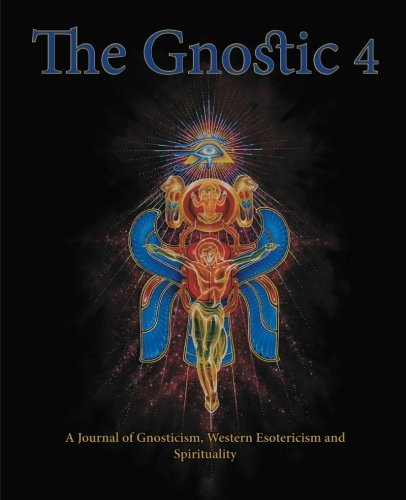 The Gnostic 4: Including Alan Moore on the Occult [Smith, Andrew Phillip] (Tapa Blanda)