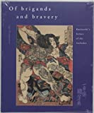 Of Brigands and Bravery, Inge Klompmakers, 907482255X