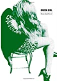 Green Girl, Kate Zambreno, 0983022631