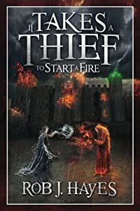 It Takes a Thief to Start a Fire (Volume 2)