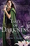 """Taste of Darkness"" av Maria V. Snyder"