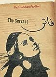 The Servant, Fatima Sharafeddine, 155498307X