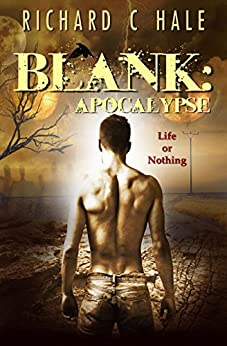 Blank: Apocalypse (A Lincoln Delabar Action Adventure Thriller Book 3) by [Hale, Richard C]