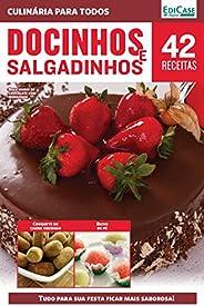 Culinária Para Todos Ed. 10 - Docinhos e Salgadinhos