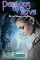 Perilous Love (Changes on the Horizon Book 1)