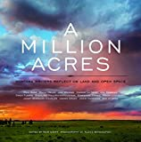A Million Acres: Montana Writers Reflect on Land and Open Space