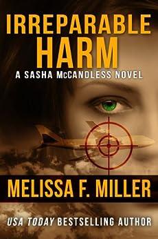 Irreparable Harm (Sasha McCandless Legal Thriller Book 1) by [Miller, Melissa F.]