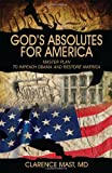 God's Absolutes for Americ, Clarence Mast, 147872000X