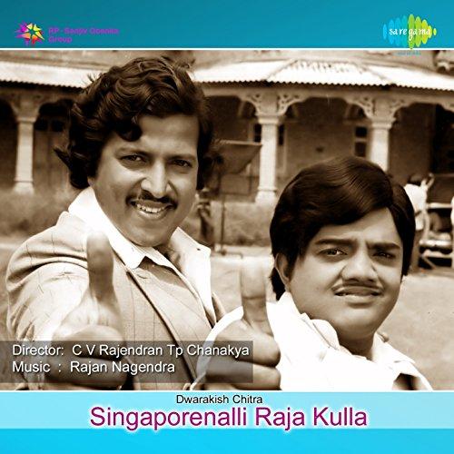 Singapoorinalli raja kulla (original motion picture soundtrack) by.