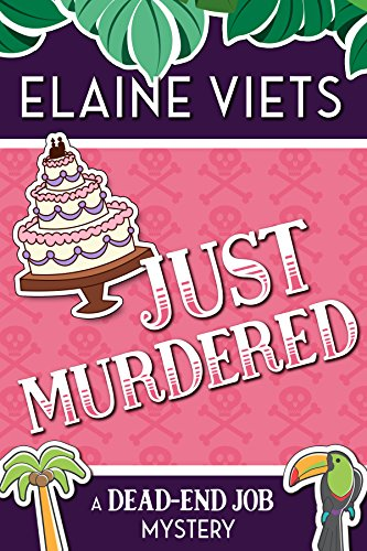 Just Murdered (A Dead-End Job Mystery Book 4) by [Viets, Elaine]