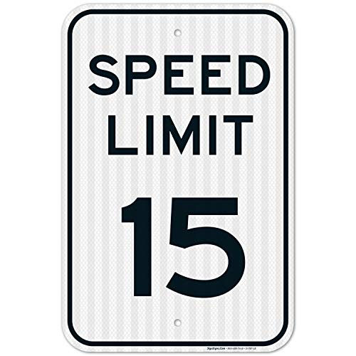 Speed Limit 15 MPH Sign, Large 12x18 3M Reflective (EGP) Rust Free .63 Aluminum, Weather/Fade Resistant, Easy Mounting, Indoor/Outdoor Use, Made in USA by SIGO SIGNS