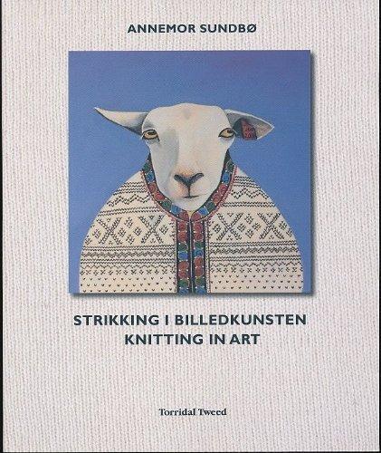 Download Strikking I Billedkunsten / Knitting in Art ebook