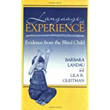 Language and Experience: Evidence from the Blind Child (Cognitive Science, 8)