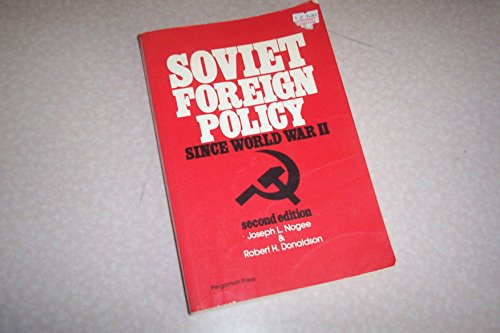 Soviet Foreign Policy Since World War II (Pergamon international library of science, technology, engineering, and social studies)