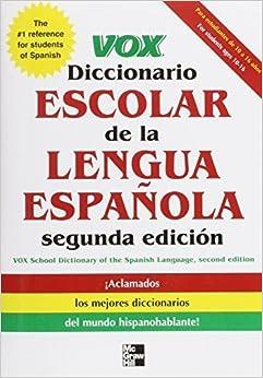 VOX Diccionario Escolar, 2nd Edition 2nd edition by Vox (2011)