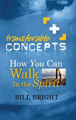 How You Can Walk in the Spirit (Transferable Concepts Book 4)